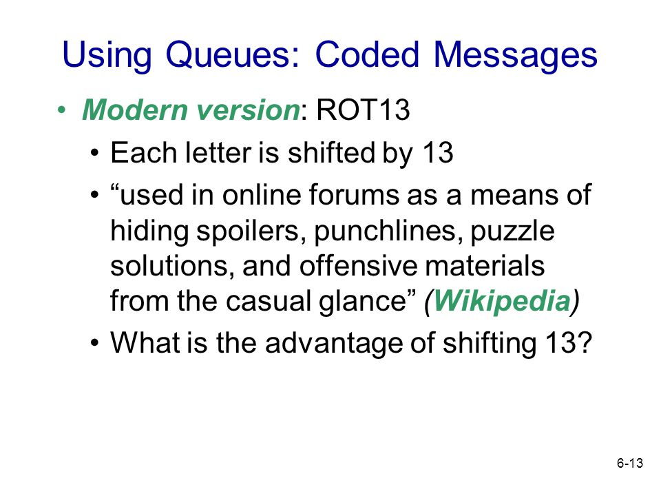 Using Queues: Coded Messages