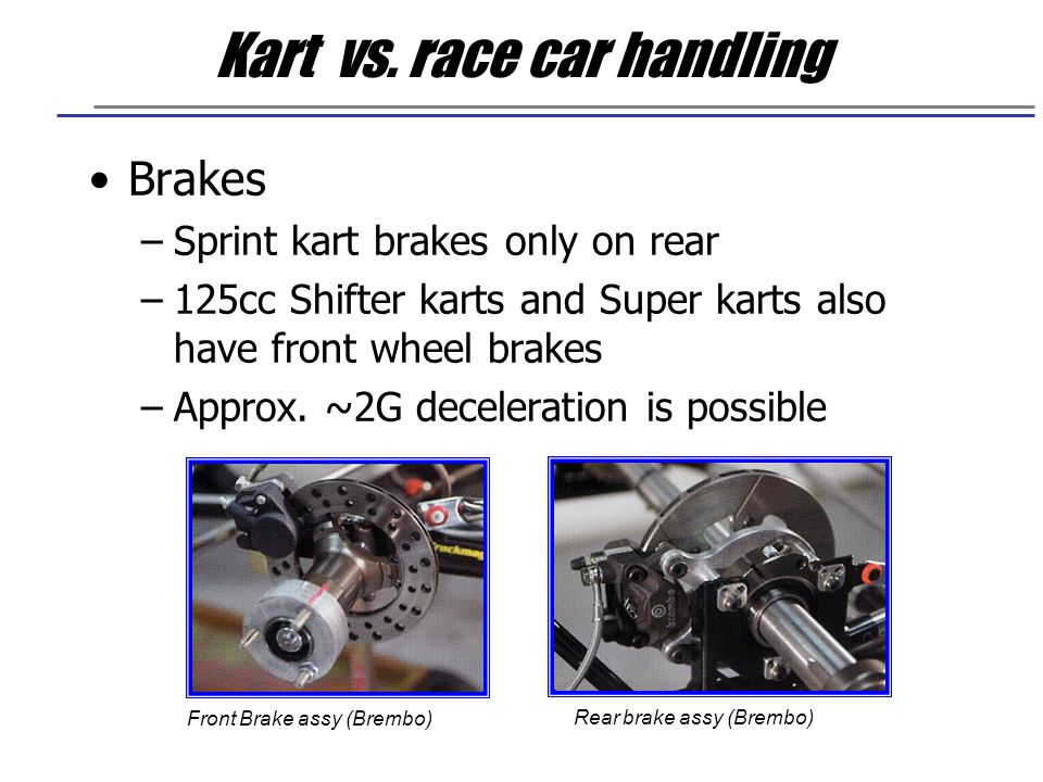 Kart vs. race car handling