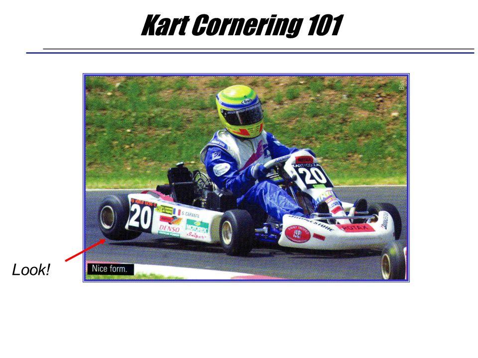 Kart Cornering 101 Look!