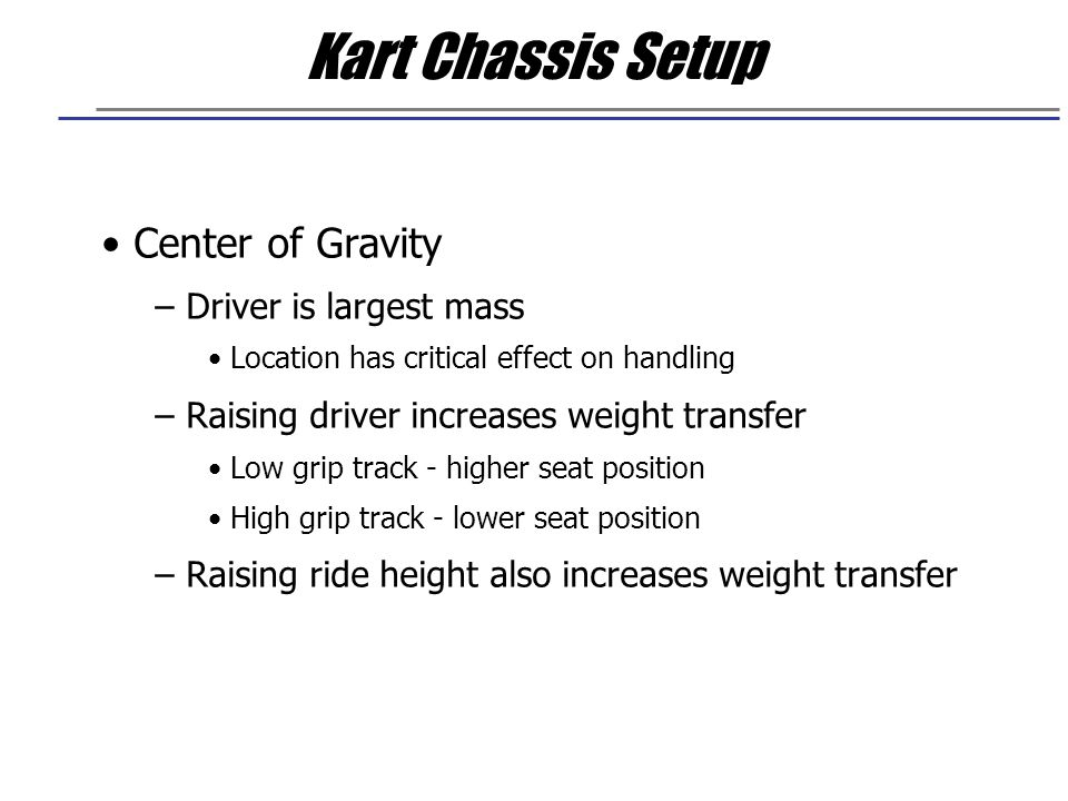 Kart Chassis Setup Center of Gravity Driver is largest mass