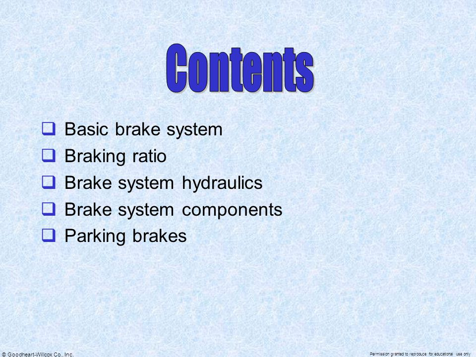 Contents Basic brake system Braking ratio Brake system hydraulics