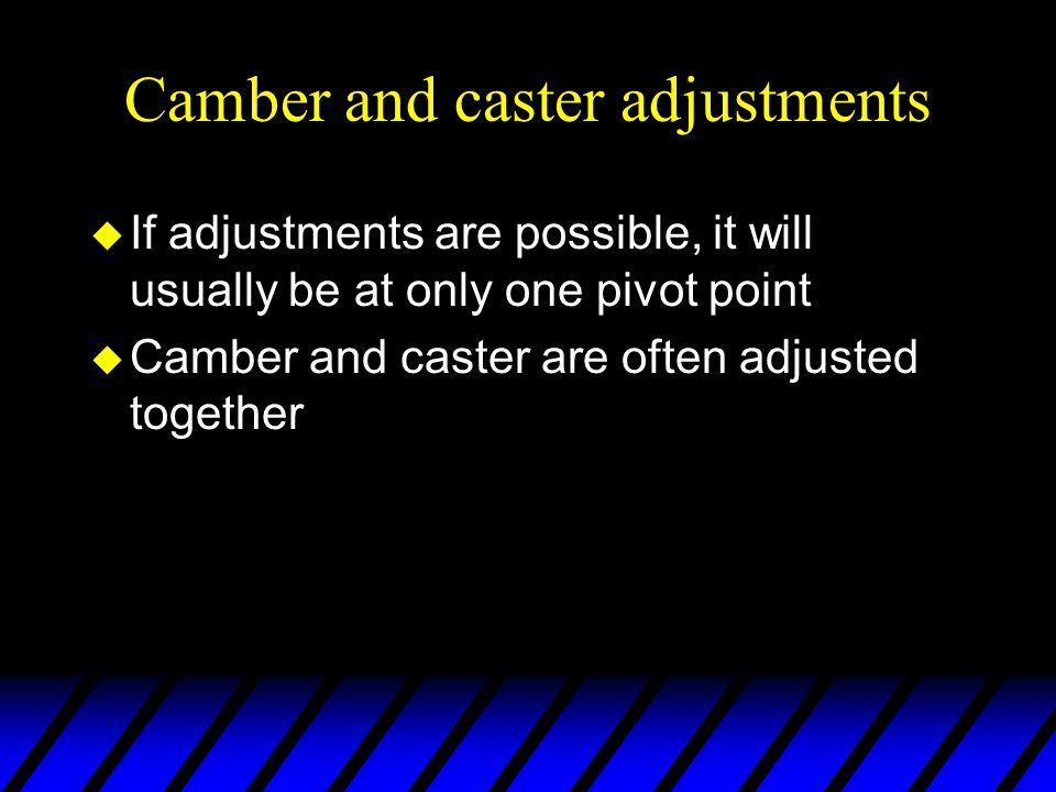 Camber and caster adjustments
