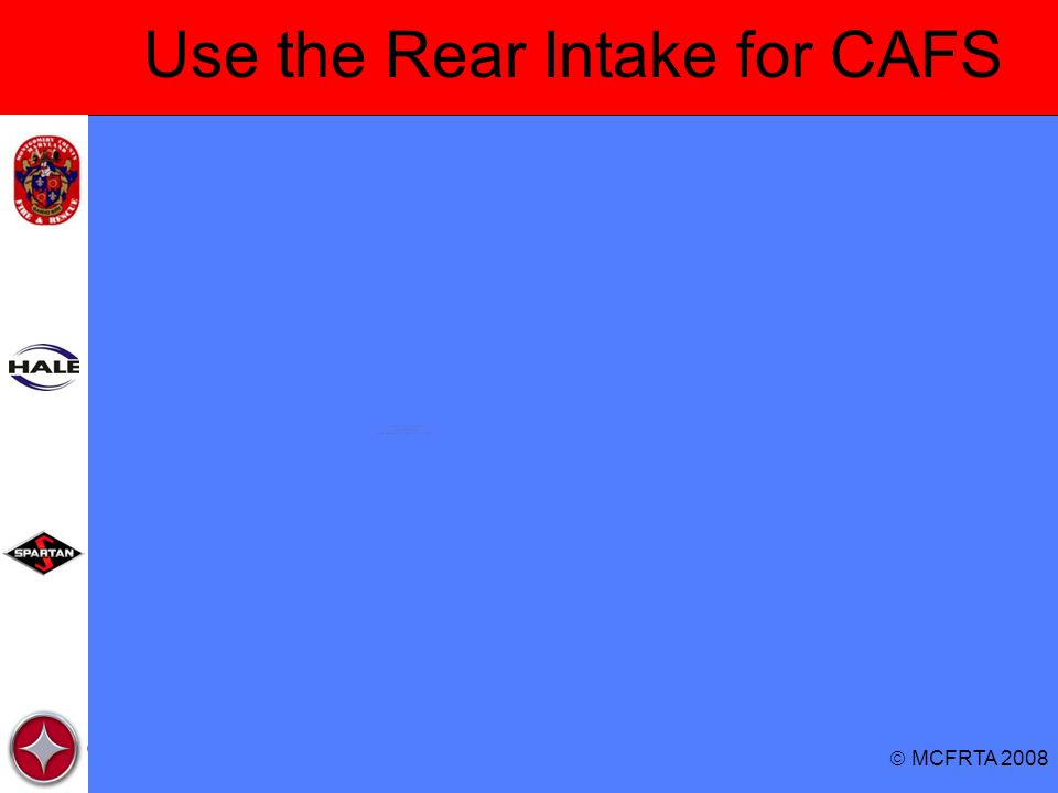 Use the Rear Intake for CAFS
