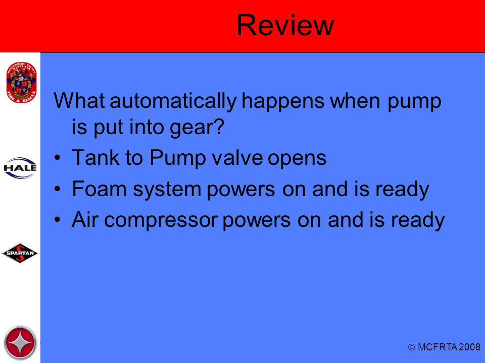 Review What automatically happens when pump is put into gear