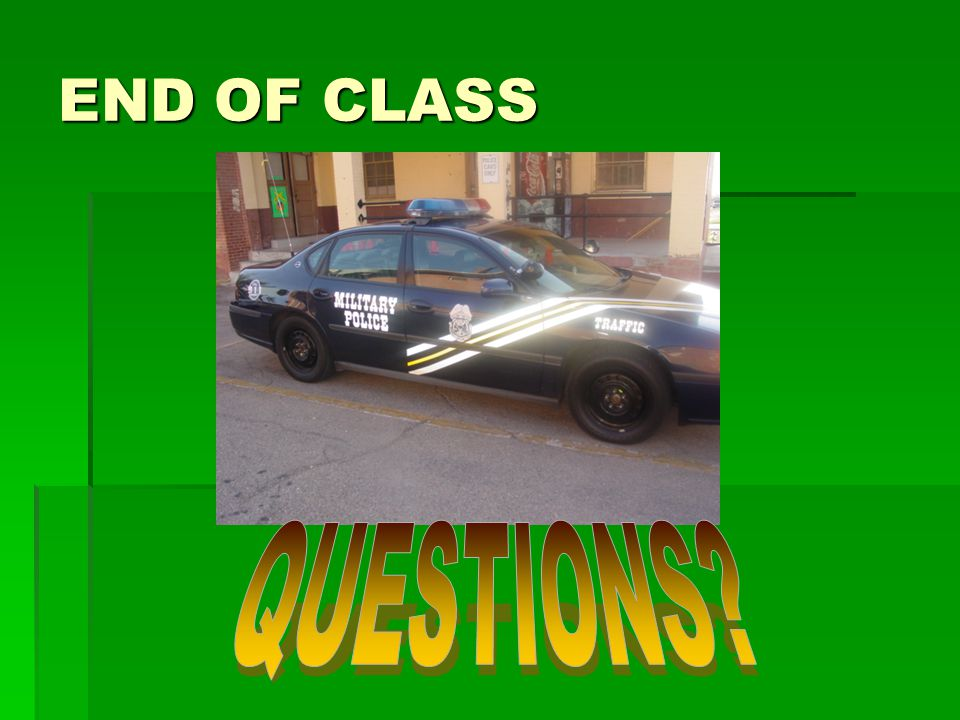 END OF CLASS QUESTIONS