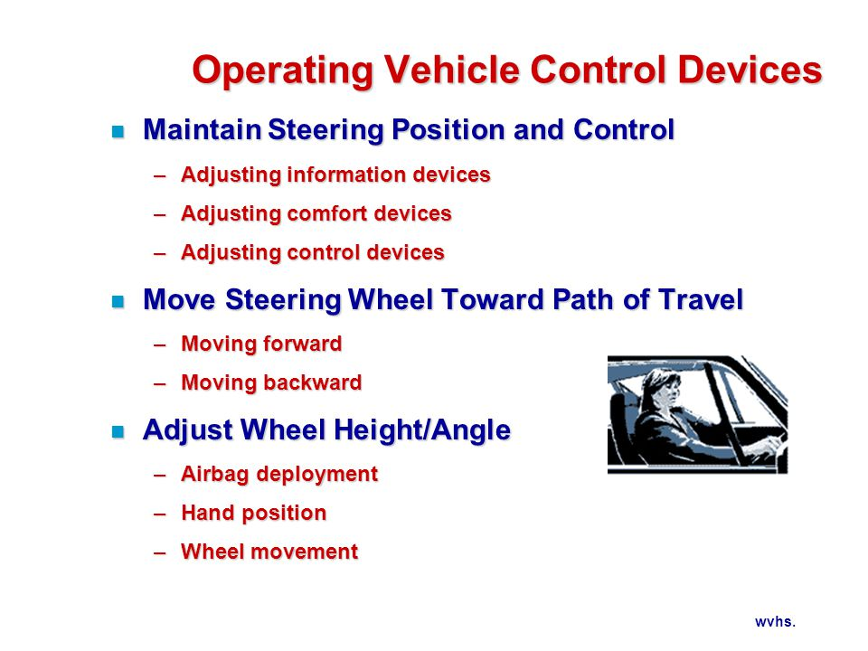Operating Vehicle Control Devices