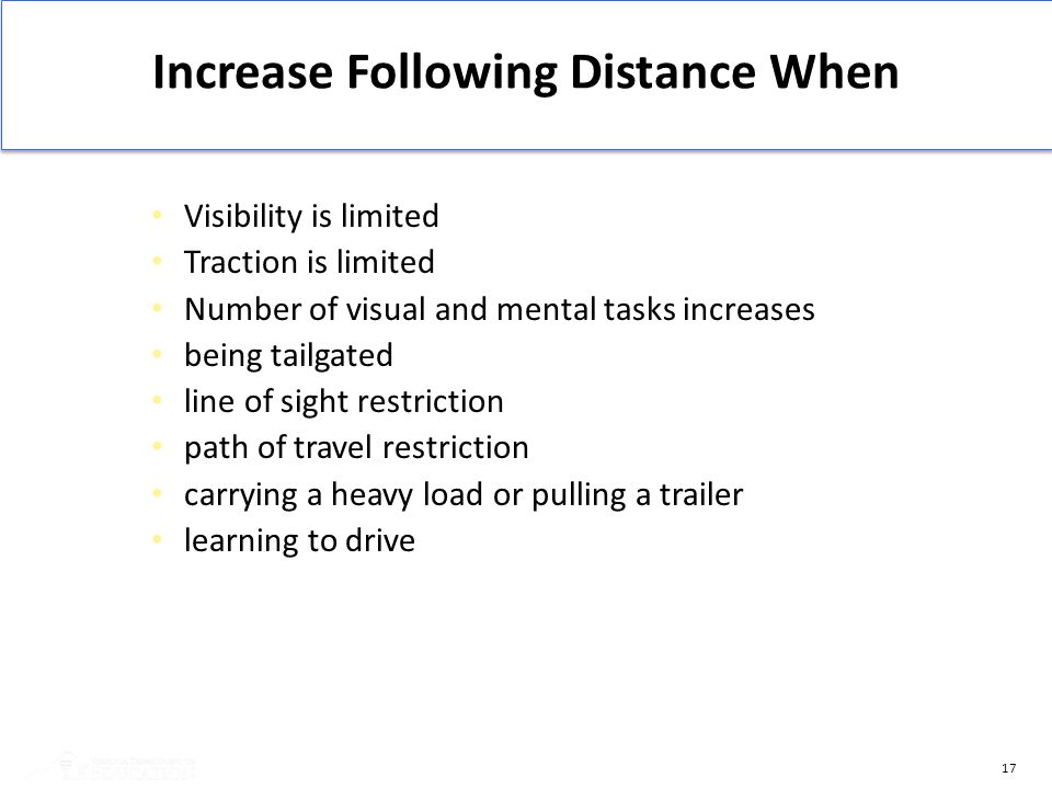 Increase Following Distance When