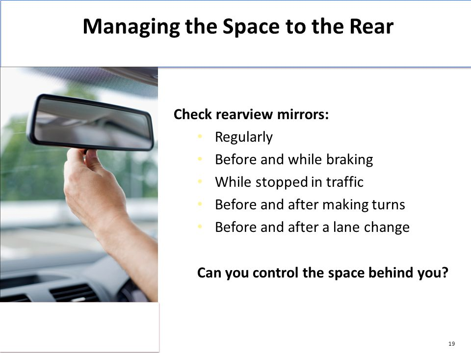 Managing the Space to the Rear