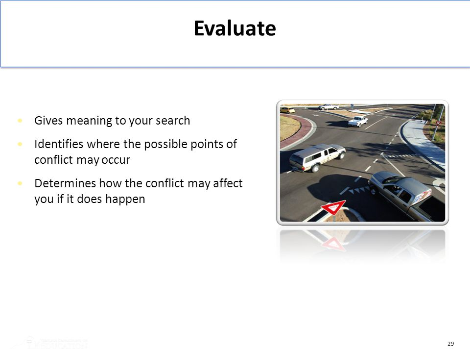 Evaluate Gives meaning to your search