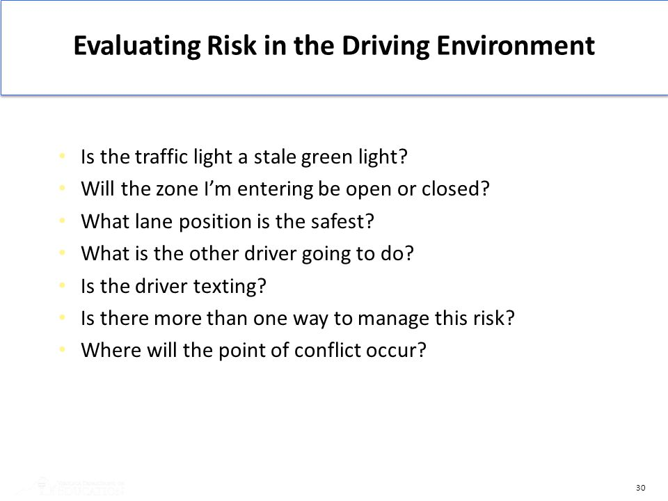 Evaluating Risk in the Driving Environment