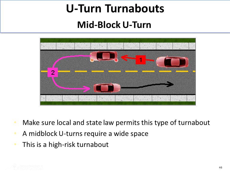 U-Turn Turnabouts Mid-Block U-Turn 3 5