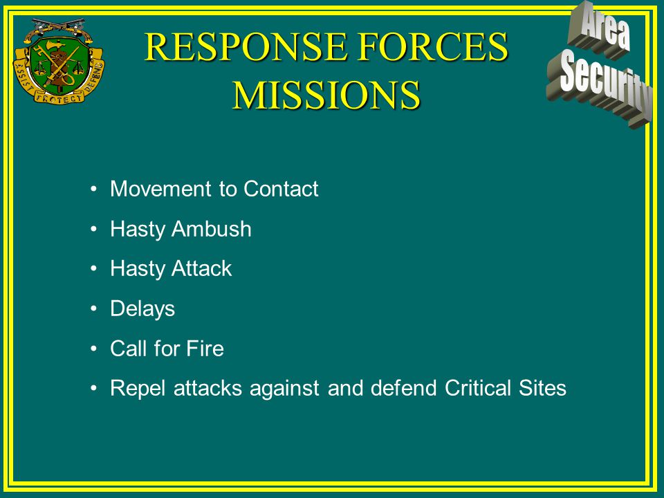 RESPONSE FORCES MISSIONS