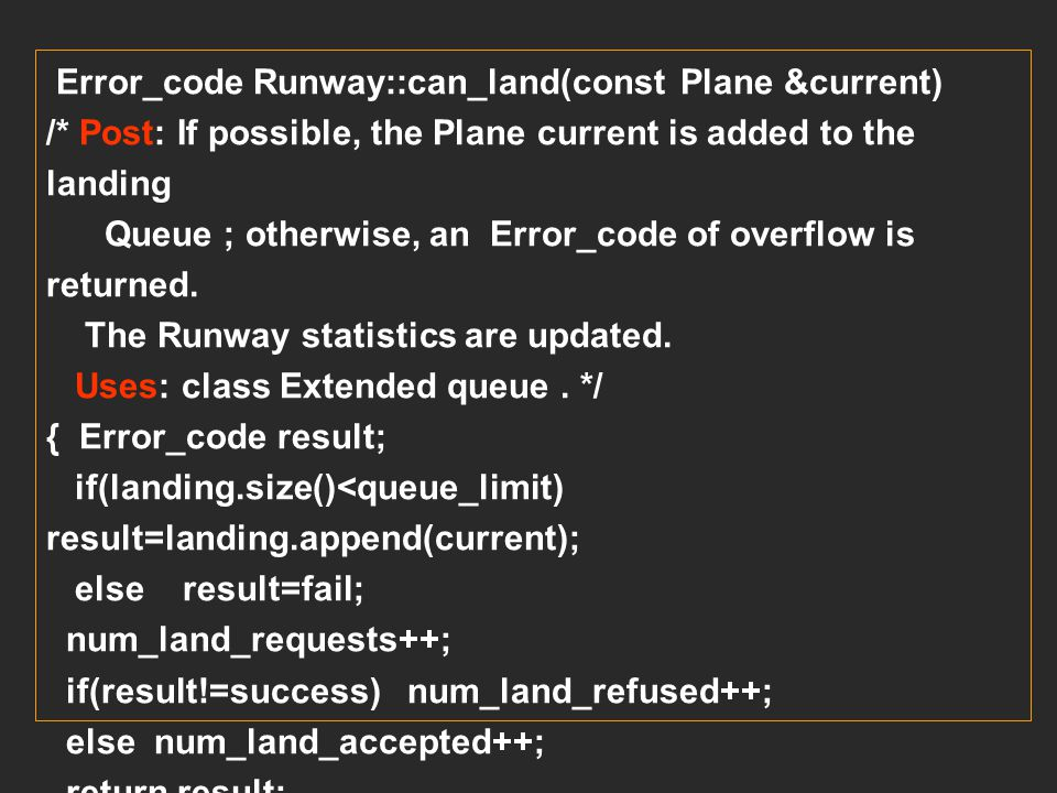 Error_code Runway::can_land(const Plane &current)