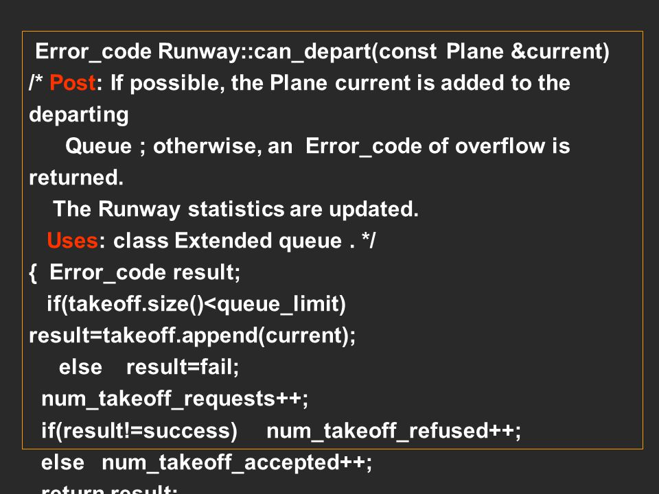 Error_code Runway::can_depart(const Plane &current)