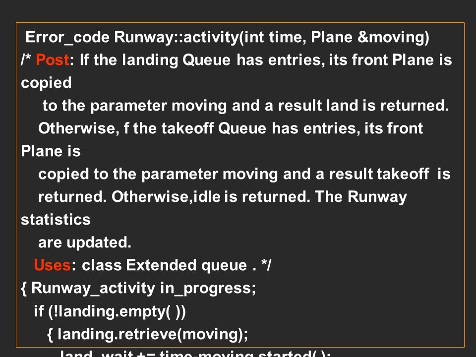 Error_code Runway::activity(int time, Plane &moving)