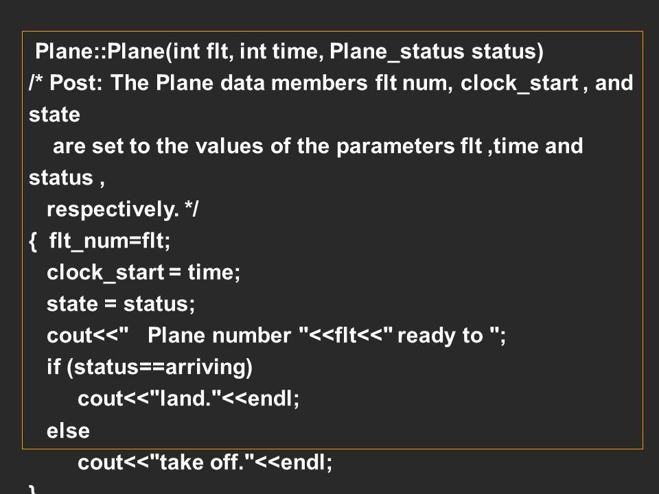 Plane::Plane(int flt, int time, Plane_status status)