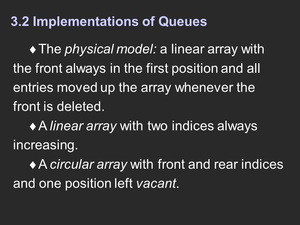 3.2 Implementations of Queues