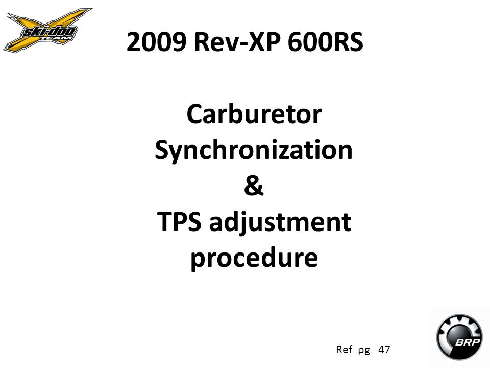 2009 Rev-XP 600RS Carburetor Synchronization & TPS adjustment procedure