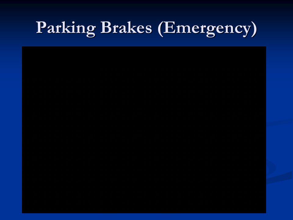 Parking Brakes (Emergency)