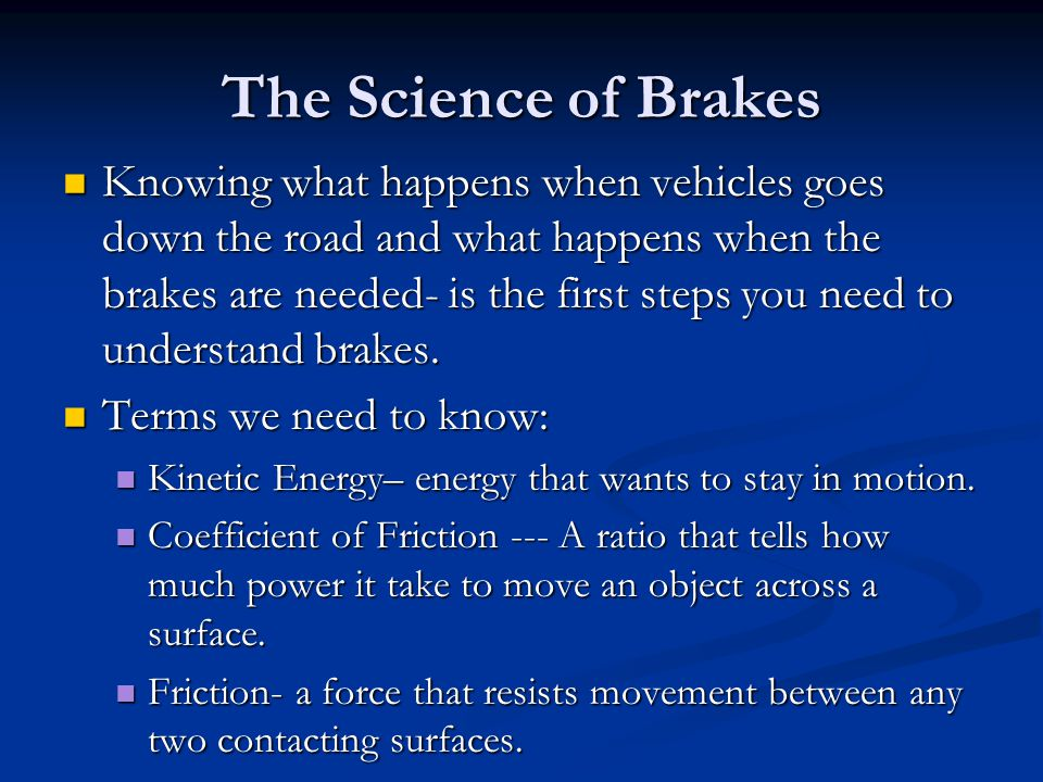 The Science of Brakes