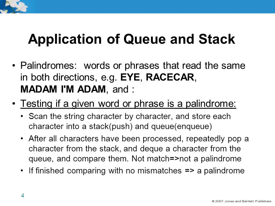 Application of Queue and Stack
