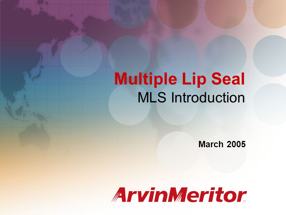 Multiple Lip Seal MLS Introduction