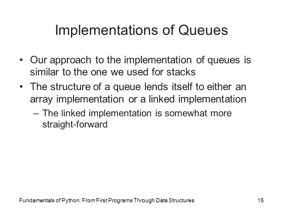 Implementations of Queues