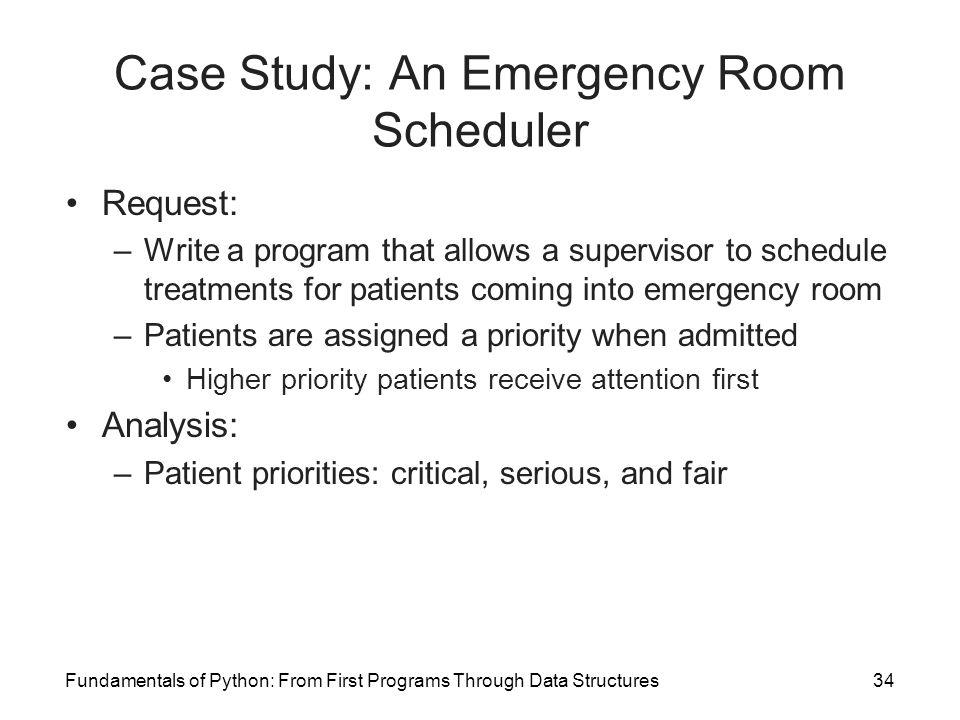 Case Study: An Emergency Room Scheduler