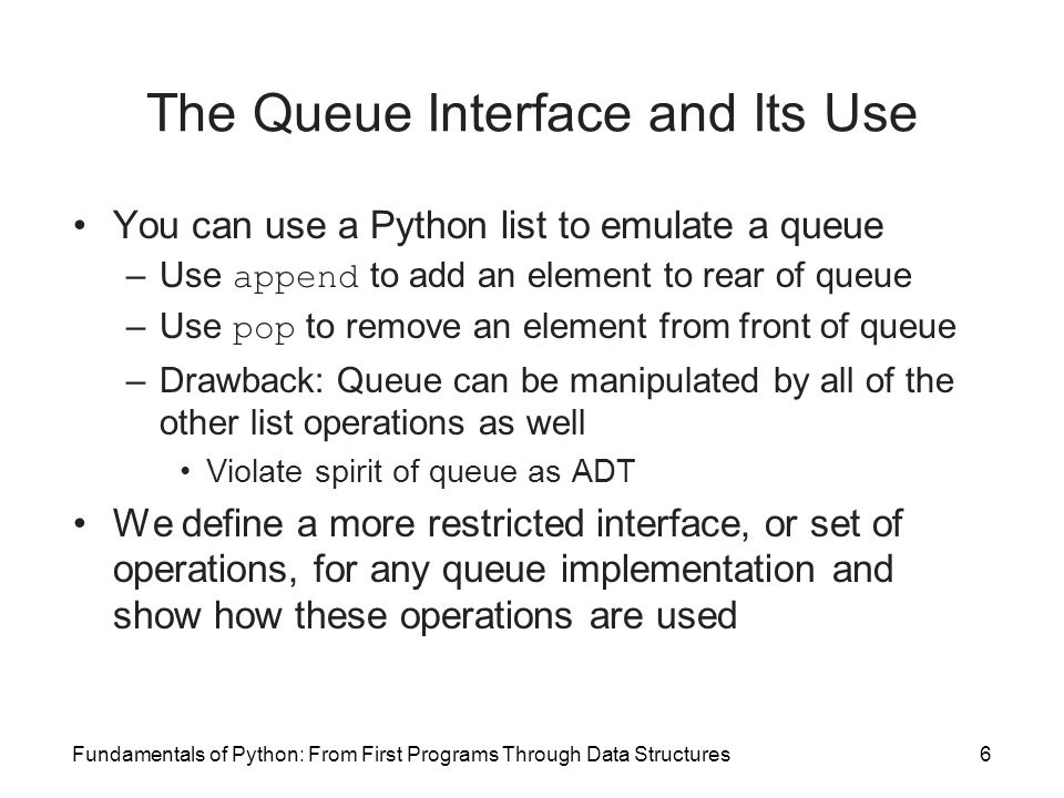 The Queue Interface and Its Use