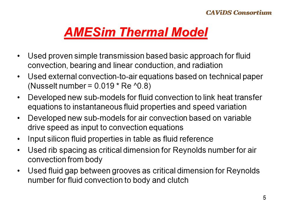 CAViDS Overview April 14, 2017. CAViDS Consortium. AMESim Thermal Model.