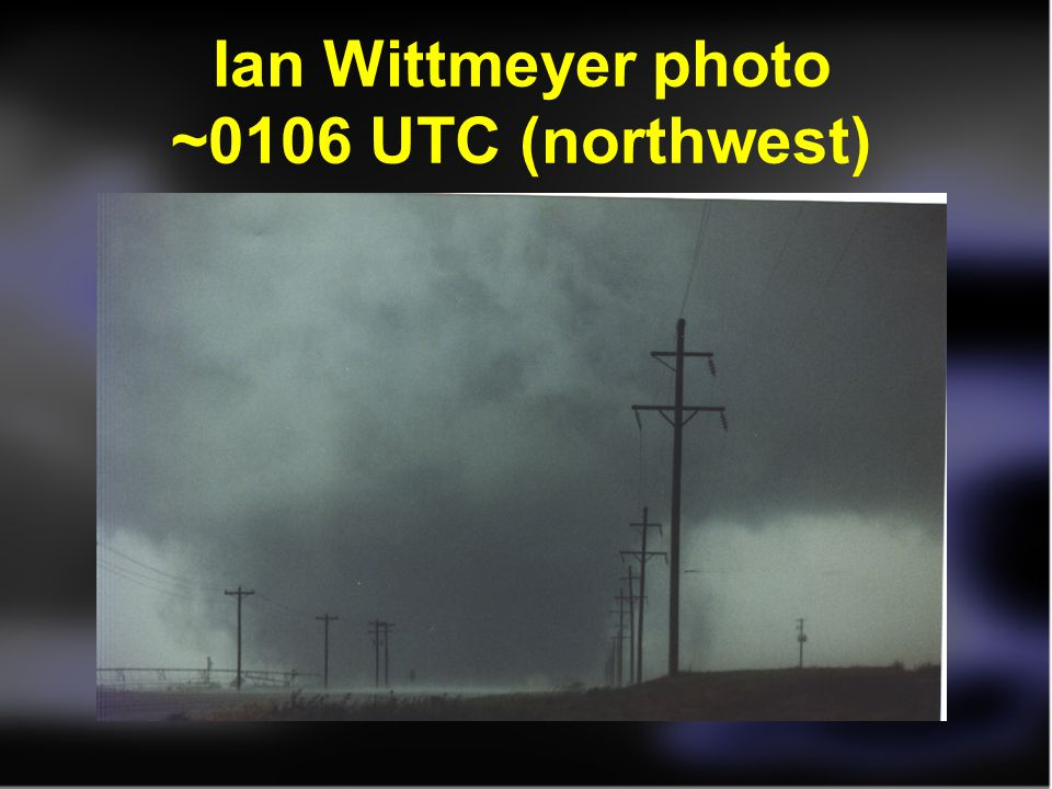 Ian Wittmeyer photo ~0106 UTC (northwest)