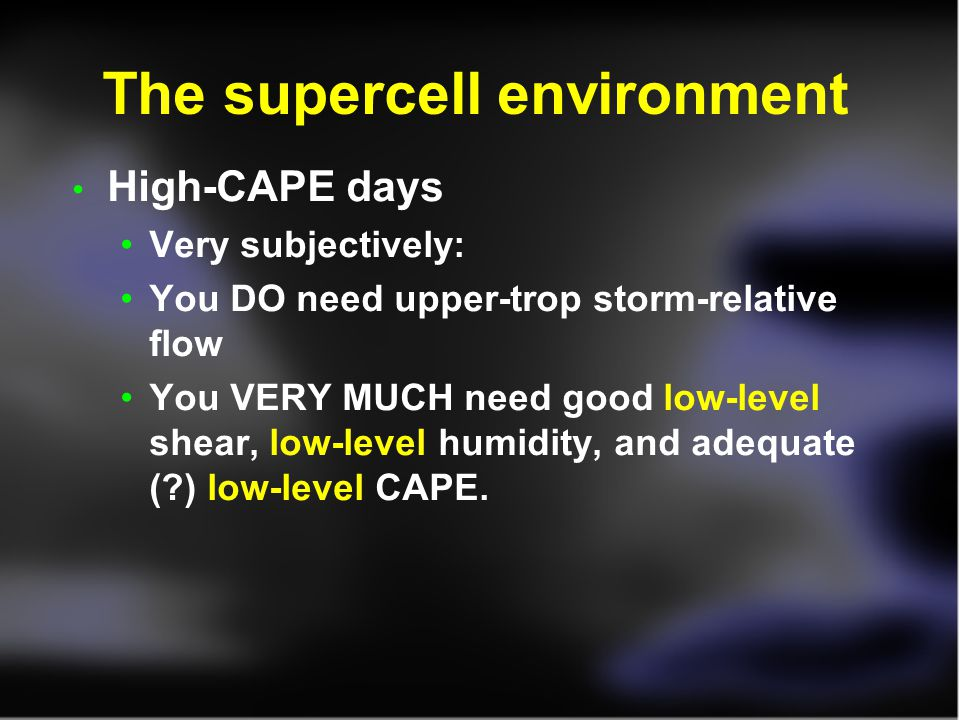 The supercell environment