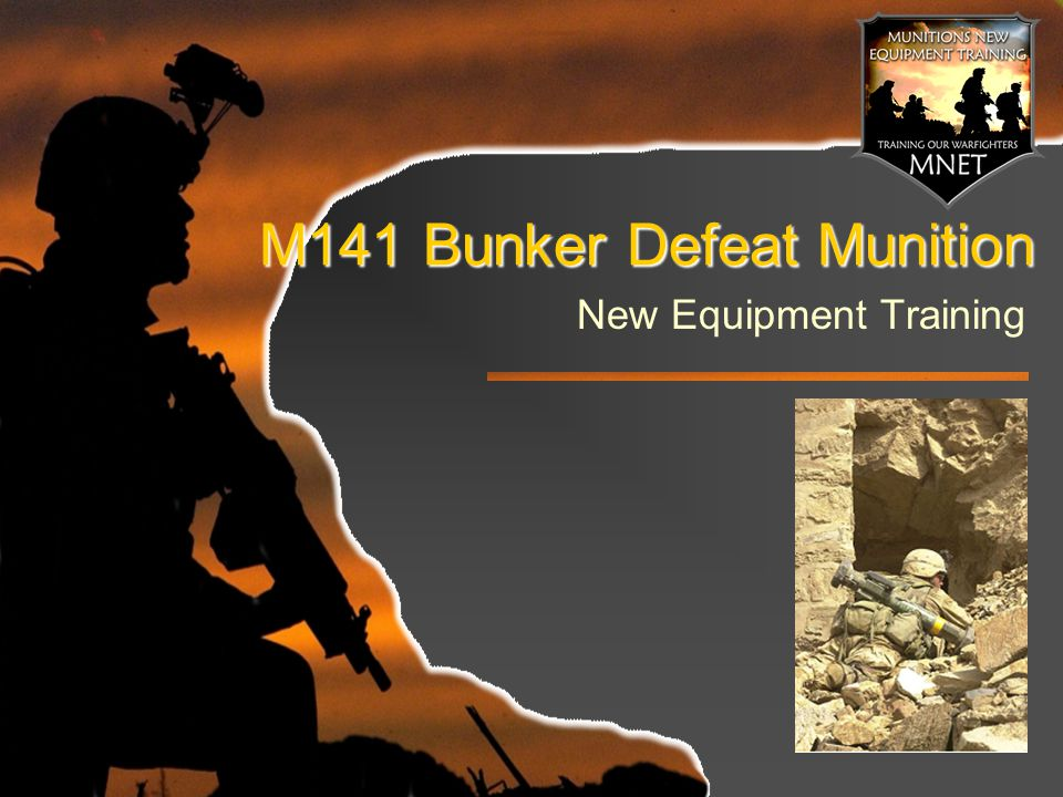 M141 Bunker Defeat Munition