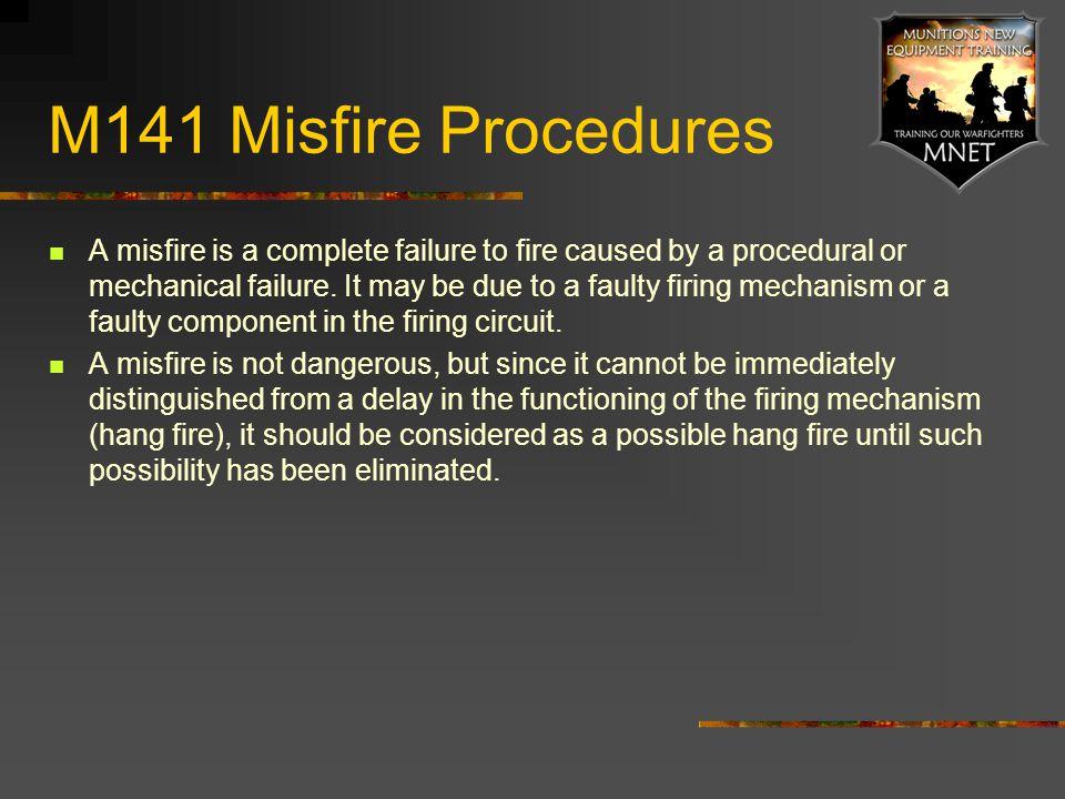 M141 Misfire Procedures
