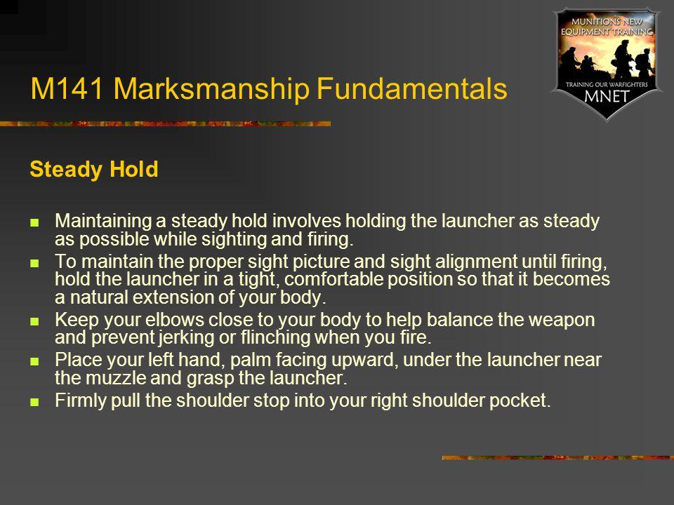 M141 Marksmanship Fundamentals