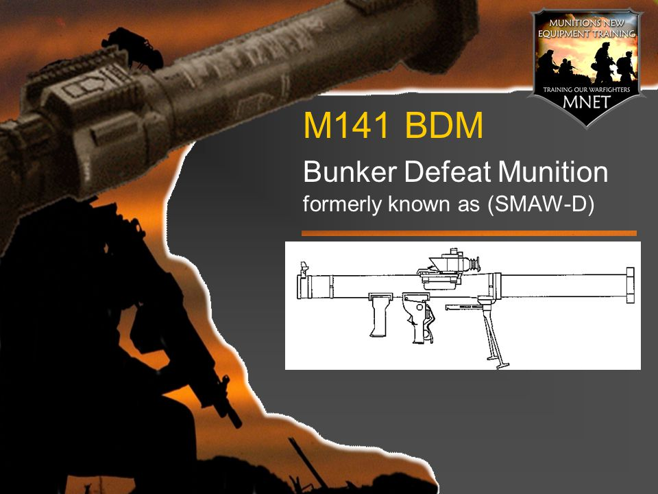 M141 BDM Bunker Defeat Munition formerly known as (SMAW-D)