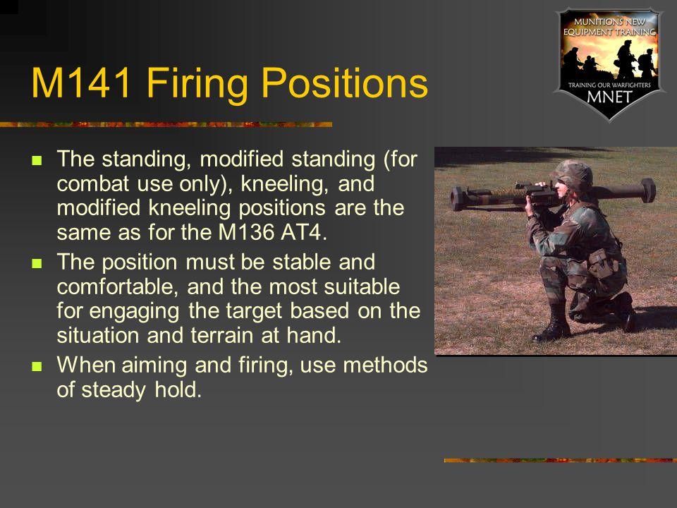 M141 Firing Positions