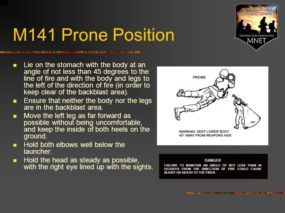 M141 Prone Position