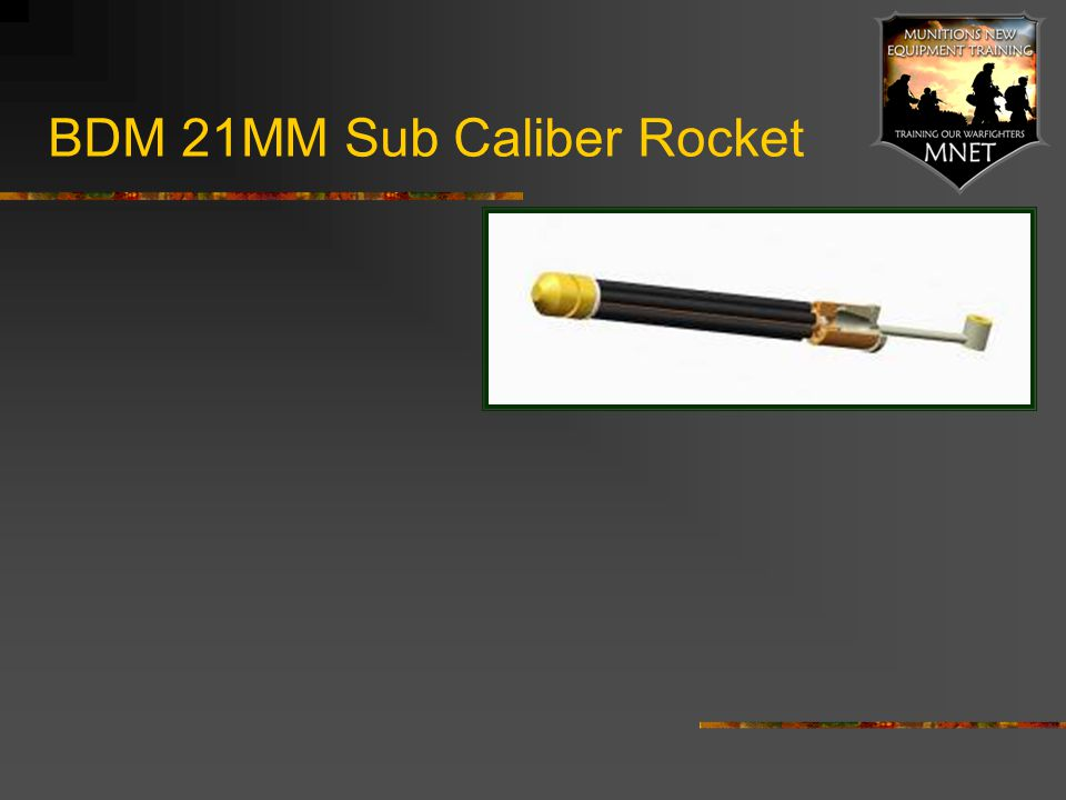 BDM 21MM Sub Caliber Rocket