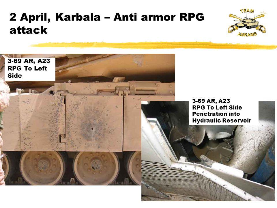 2 April, Karbala – Anti armor RPG attack