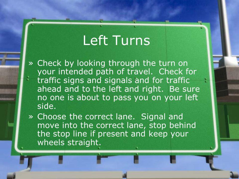 Left Turns