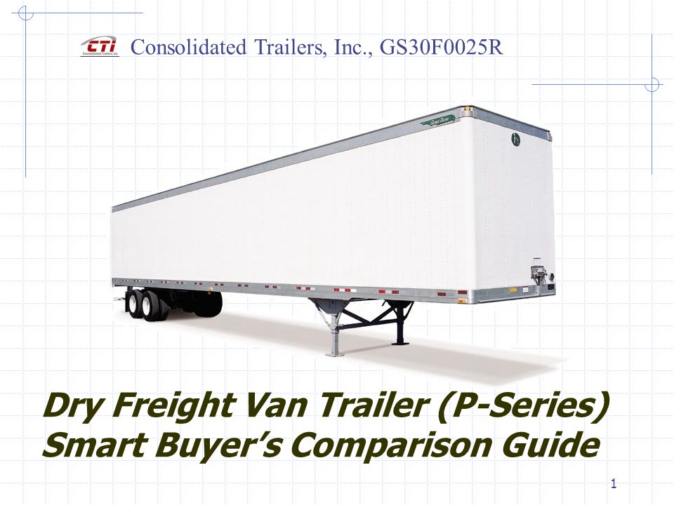 Dry Freight Van Trailer (P-Series) Smart Buyer's Comparison Guide