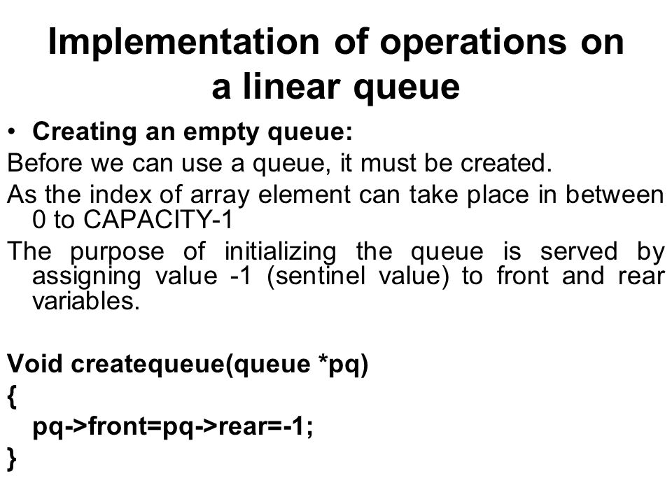 Implementation of operations on a linear queue
