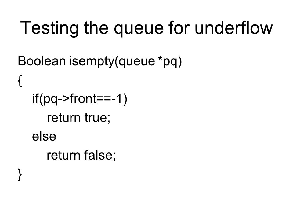 Testing the queue for underflow