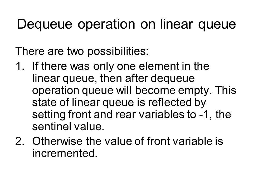 Dequeue operation on linear queue