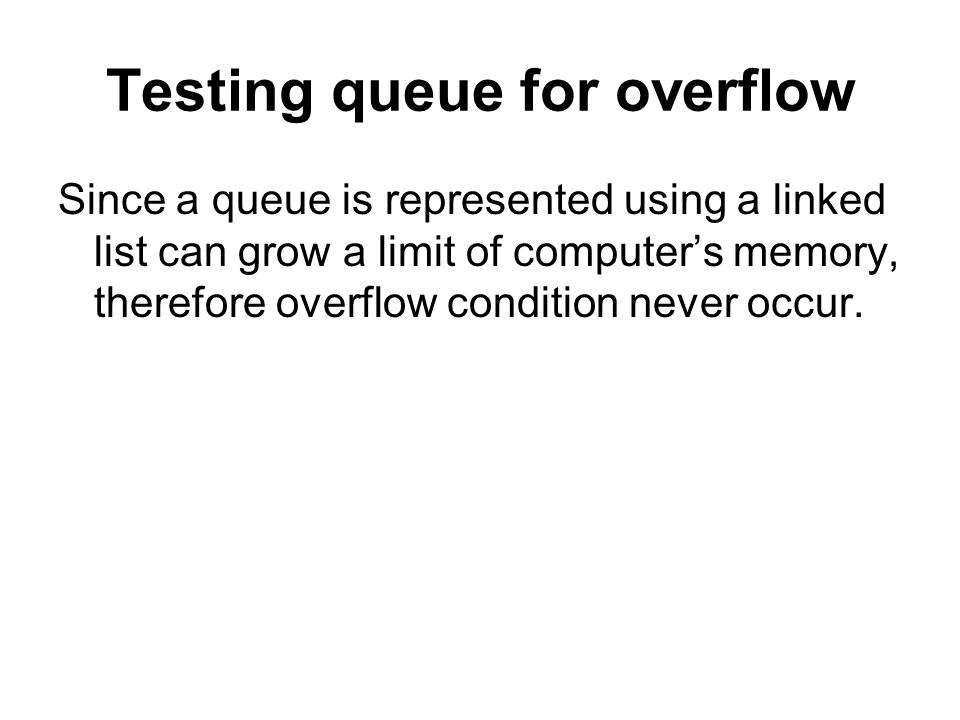 Testing queue for overflow