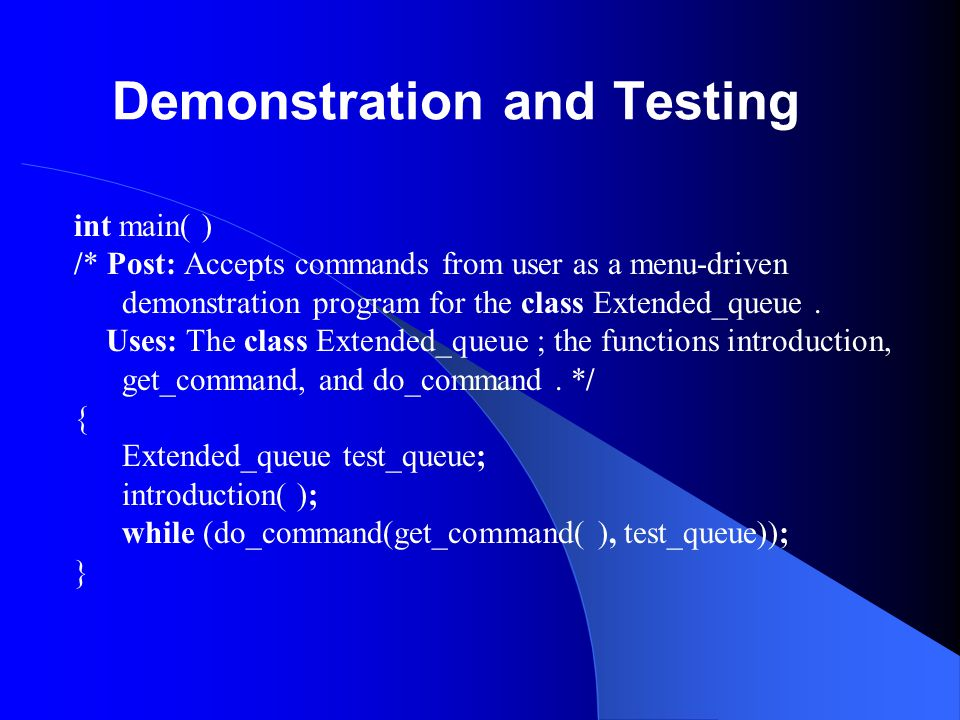 Demonstration and Testing