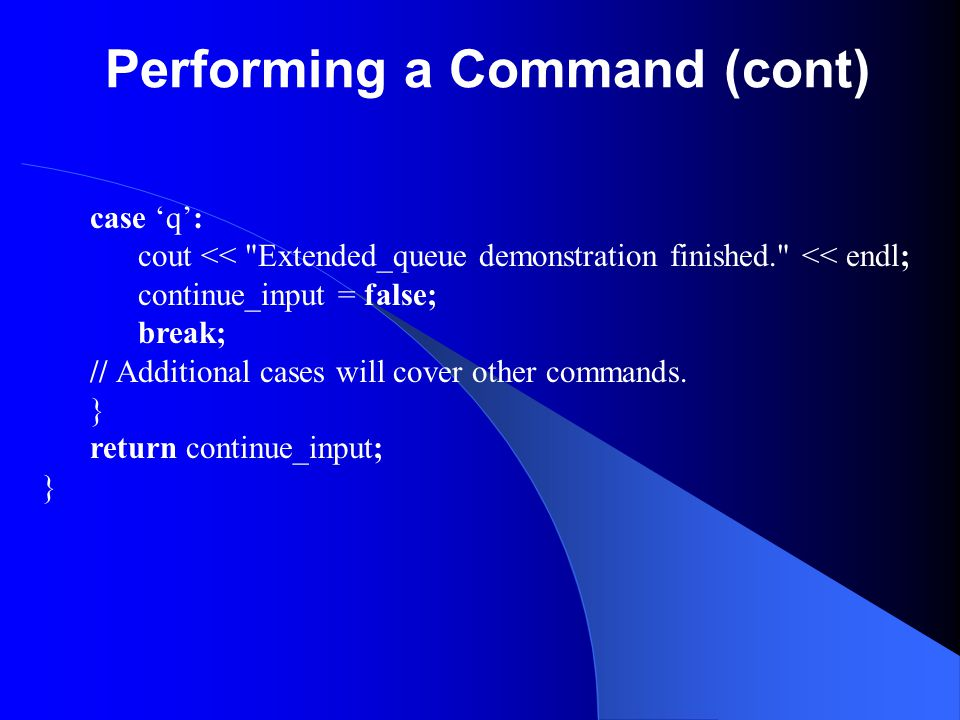 Performing a Command (cont)
