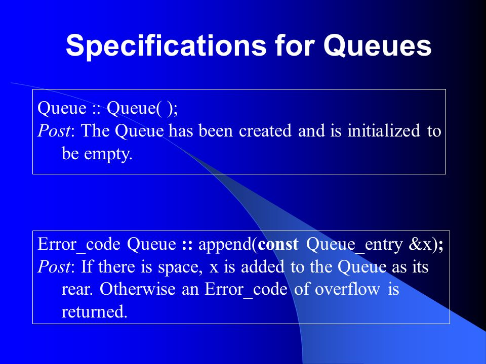 Specifications for Queues