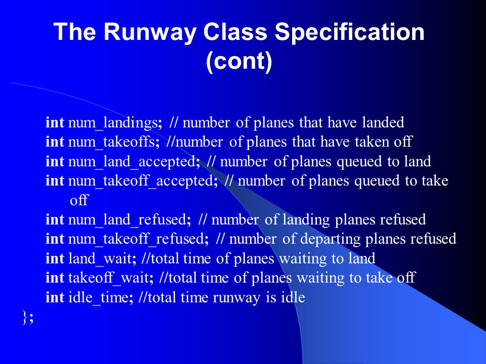 The Runway Class Specification (cont)